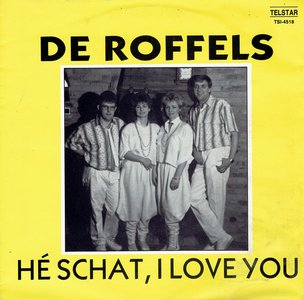 De Roffels ‎– Hé Schat, I Love You