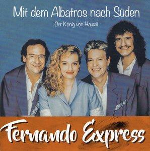 Fernando Express - Mit dem albatros nach süden