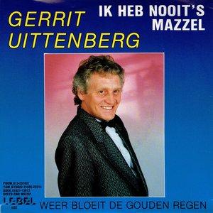 Gerrit Uittenberg - Ik heb nooit 's mazzel