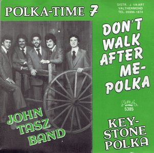 John Tasz Band - Don't walk after me polka