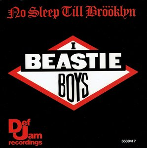 Beastie Boys - No sleep till Brööklyn