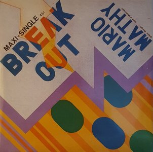 Mario Mathy - Break Out 12'' versie