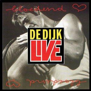 De Dijk - Bloedend hart (live)