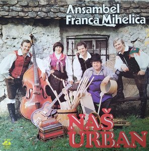Ansambel Franca Mihelica - Nas Urban (lp)