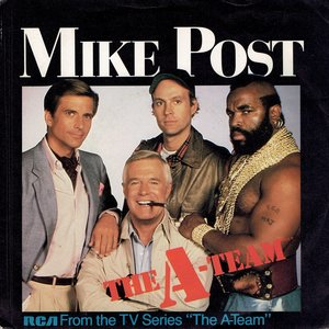 Mike Post - The A Team