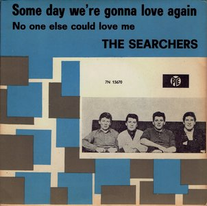 The Searchers - Some day we're gonna love again
