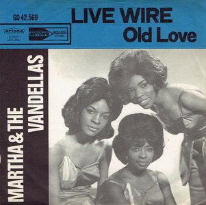 Martha & the Vandellas - Live wire