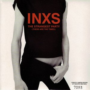 INXS - The strangest party