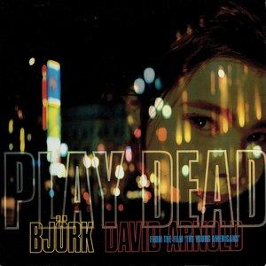 Björk and David Arnold - Play dead