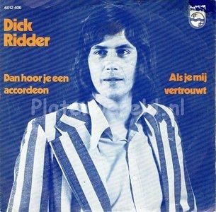 Dick Ridder - Dan hoor je een accordeon