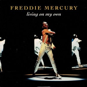 Freddie Mercury – Living on my own