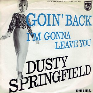Dusty Springfield - Goin' back i'm gonna leave you