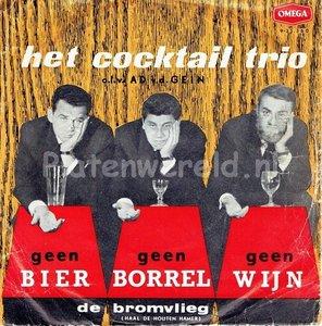 Het Cocktail Trio - Geen bier geen borrel geen wijn