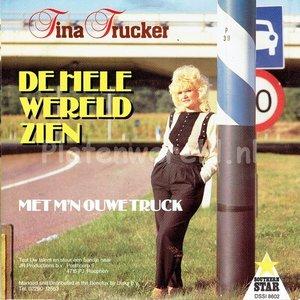 Tina Trucker - De hele wereld zien