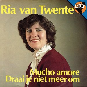 Ria van Twente - Mucho amore