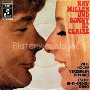 Ray Miller und Bonnie st Claire - Viele köche verderben den brei