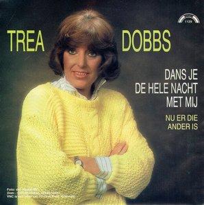 Trea Dobs - Dans je de hele nacht met mij