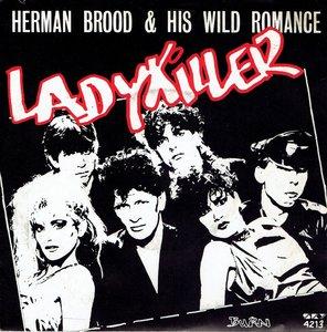 Herman Brood & His Wild Romance - Lady Killer