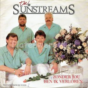 The Sunstreams - Zonder jou ben ik verloren