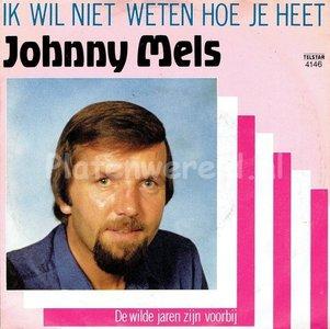 Johnny Mels - De wilde jaren zijn voorbij