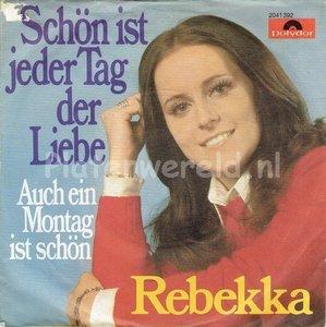 Rebekka - Schön ist jeder tag der liebe