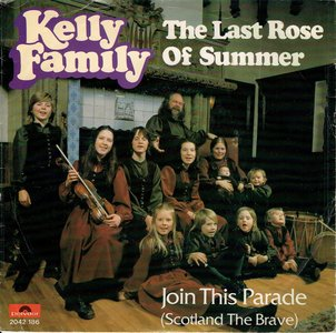 The Kelly Family - The last rose of summer