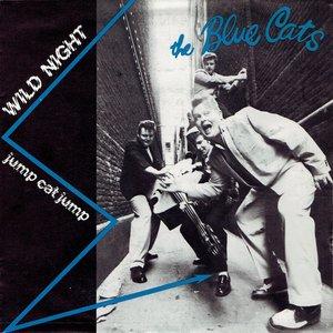 The Blue Cats - Wild Night