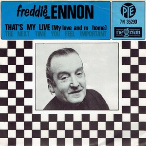 Freddie Lennon - That's my live (my love and my home)