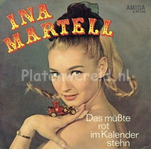 Ina Martell - Das mübte rot im kalender stehn