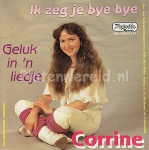 Corrine - Ik zeg je bye bye