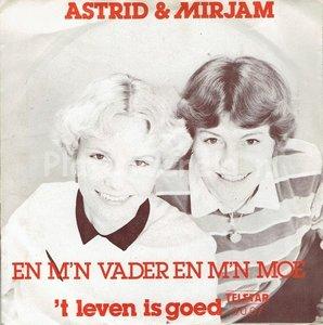 Astrid & Mirjam - En m'n vader en m'n moe