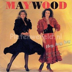 Maywood - Hey hey hey