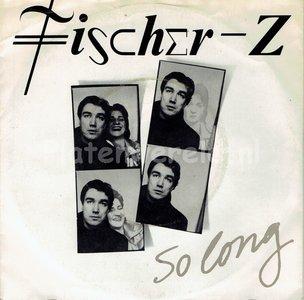 Fischer Z - So long