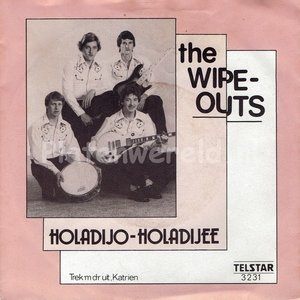 The Wipe-Outs - Holadijo Holadijee