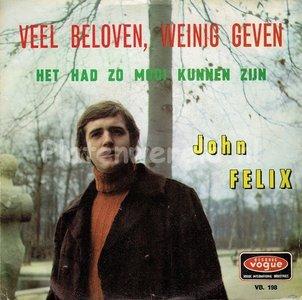 John Felix - Veel beloven, weinig geven