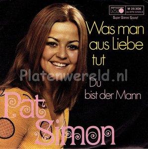 Pat Simon - Was man aus liebe tut