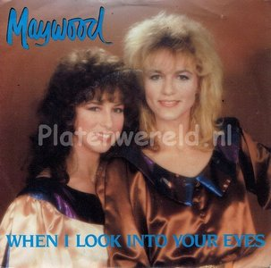 Maywood  - When i look into your eyes