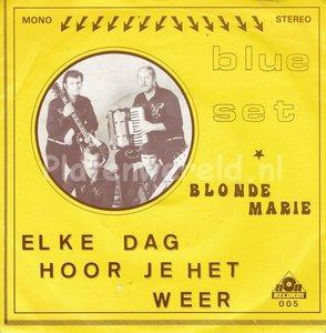 Bleu Set - Elke dag hoor je het weer