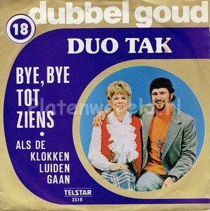 Duo Tak - Bye bye tot ziens