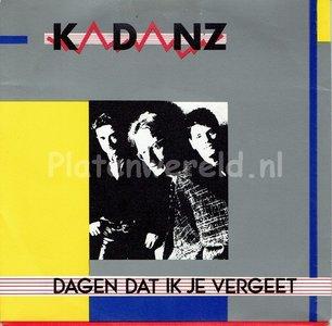 Kadanz - Dagen dat ik je vergeet