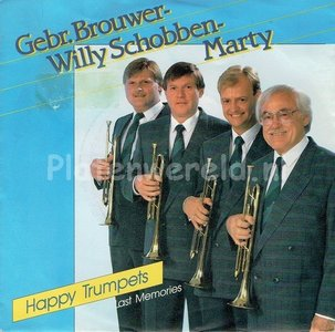 Gebr Brouwer, Willy Schobben & Marty - Happy Trumpets
