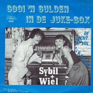 Sybil + Wiel - Gooi 'n gulden in de juke-box