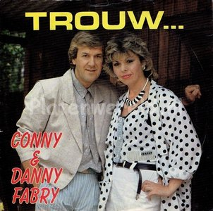 Conny & Danny Fabry - Trouw