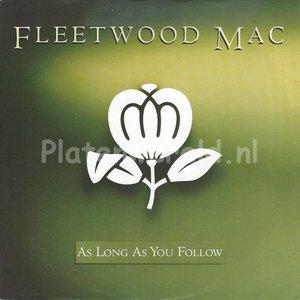 Fleetwood Mac – As long as you follow