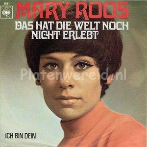 Mary Roos - Das hat die welt noch nicht erlebt