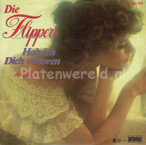 Die Flippers - Hab ich dich verloren