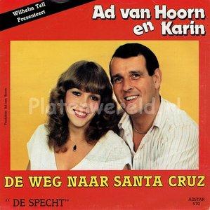 Ad van Hoorn en Karin - De weg naar Santa Cruz