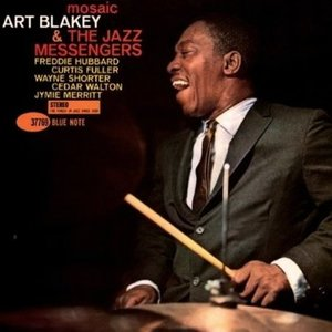 Art Blakey & the Jazz Messengers, Mosaic, ST-46523, Bleu Note