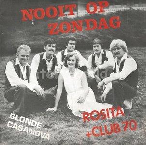 Rosita en club 70 - Nooit op Zondag