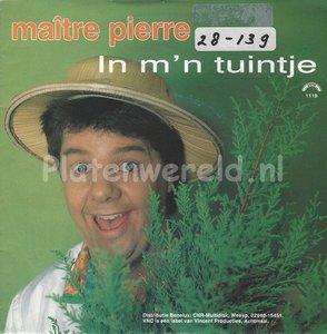 Maître Pierre – In m'n tuintje